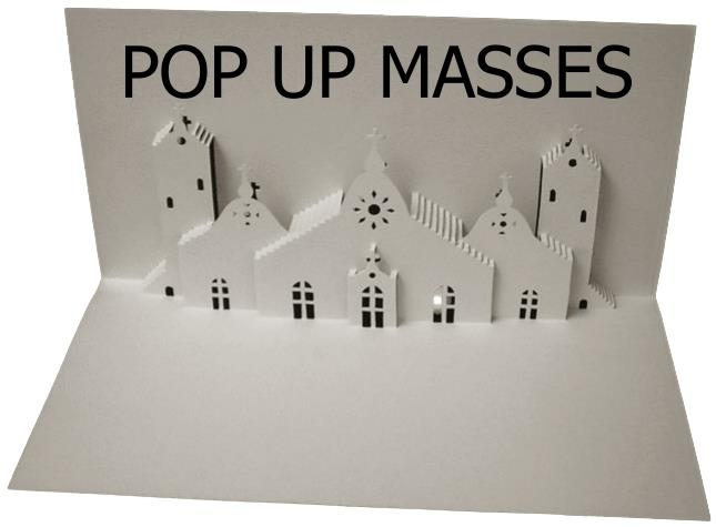 Pop Up Masses